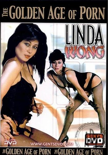Golden Age Of Porn - Linda Wong
