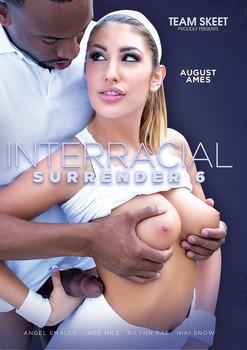 Interracial Surrender 6 (2017)