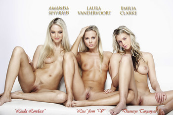 Amanda Seyfried, Laura Vandervoort, Emilia Clarke naked spread legs nude photo shoot UHQ